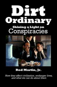 9/11 the crime: Dirt Ordinary cover, showing that conspiracies are common, even on 9/11